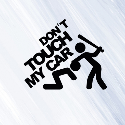 Dont touch my car - vinylová samolepka na auto