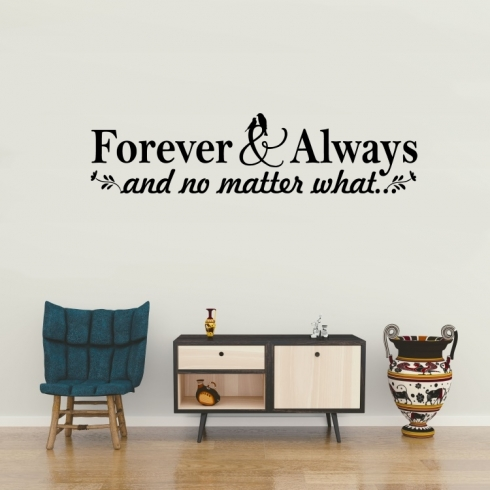 Forever and Always - vinylová samolepka na zeď