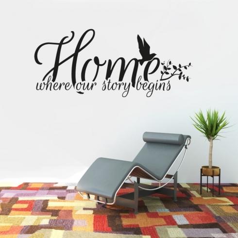 Home where our story begins - vinylová samolepka na zeď