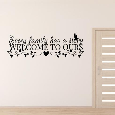 Every family has a story - vinylová samolepka na zeď