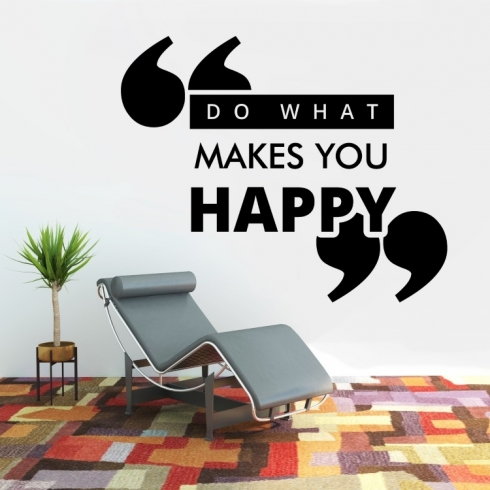 Do what makes you happy - vinylová samolepka na zeď